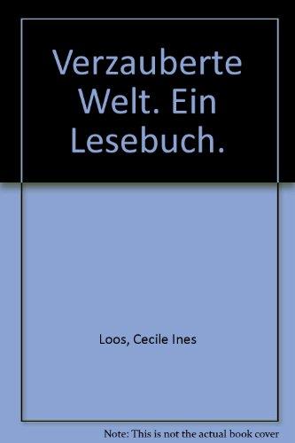 Verzauberte Welt Ullstein-Buch ; Nr. 30260 : Die Frau in der Literatur - Loos, Cécile Ines