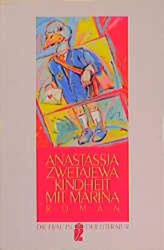 Kindheit mit Marina. Roman einer Jugend - Zwetajewa, Anastassja