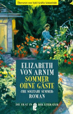 Sommer ohne Gäste. (9783548303604) by Elizabeth von Arnim