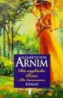 Die englische Reise - Arnim, Elizabeth von