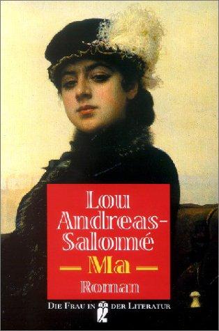 Ma - Andreas-Salomé, Lou, Salomé, Lou Andreas-