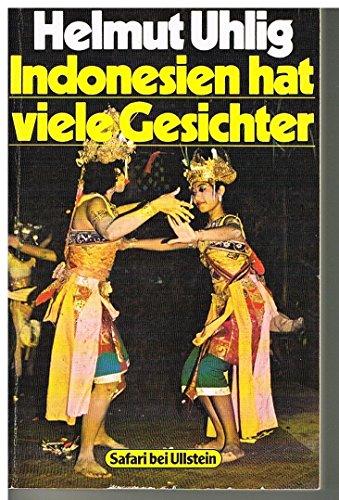 9783548320274: Indonesien hat viele Gesichter. Geheimnisvolle Inselwelt zwischen Asien und Australien