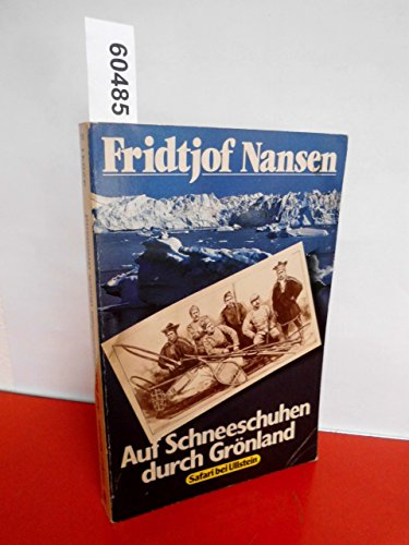 Auf Schneeschuhen durch Grönland.: Fridtjof Nansen