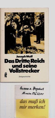 9783548330396: Das Dritte Reich und sein Vollstrecker. Eine Dokumentation