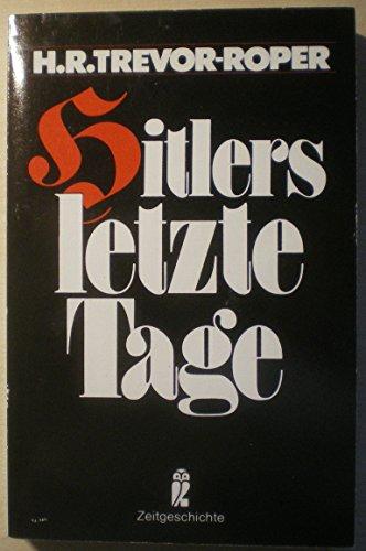 9783548330648: Hitlers letzte Tage. ( Zeitgeschichte).