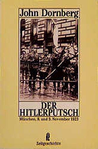 Der Hitlerputsch. München, 8. und 9. November: Dornberg, John