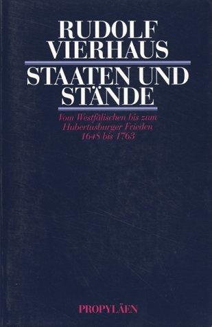 Staaten und St?nde: Rudolf Vierhaus