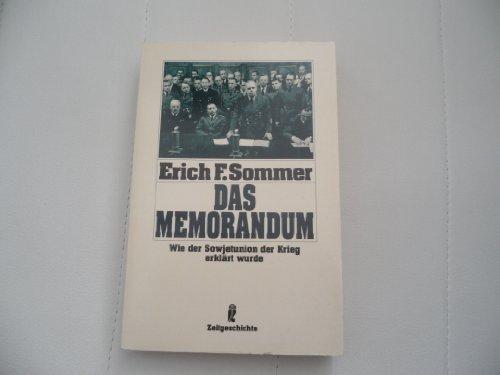 9783548331454: Das Memorandum. Wie der Sowjetunion der Krieg erklärt wurde