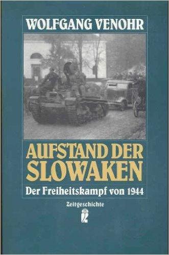 9783548331560: Aufstand der Slowaken. Der Freiheitskampf von 1944.
