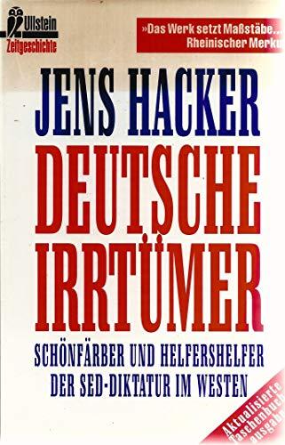 9783548331836: Deutsche Irrtümer. Schönfärber und Helfershelfer der SED-Diktatur im Westen