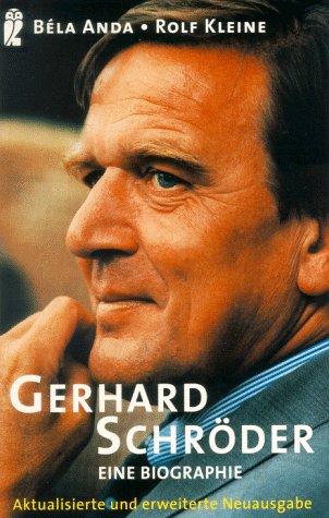 9783548332314: Gerhard Schröder. Eine Biographie.