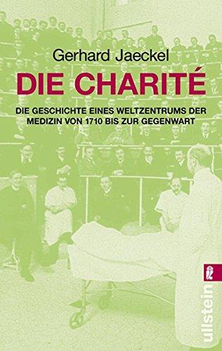 Die Charite.: Gerhard Jaeckel