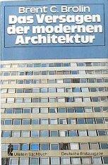 9783548340319: Das Versagen der modernen Architektur