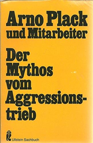 9783548340364: Der Mythos vom Aggressionstrieb.