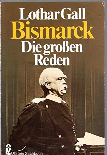 9783548342023: Bismarck, die großen Reden.