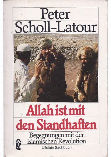 9783548343082: Allah ist mit den Standhaften: Begegnungen mit der Islamischen Revolution