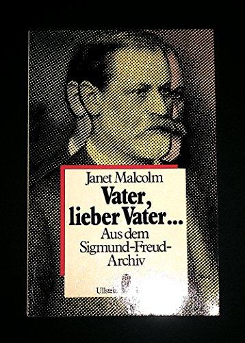 9783548343198: Vater, lieber Vater.... Aus dem Sigmund-Freud-Archiv