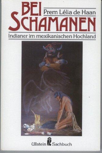 9783548344355: Bei Schamanen. Die Indianer im mexikanischen Hochland
