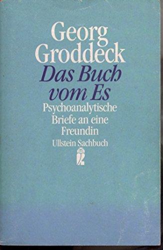 Das Buch vom Es. Psychoanalytische Briefe an: Groddeck, Georg