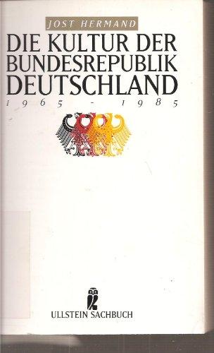 9783548346892: Die Kultur der Bundesrepublik Deutschland 1965-1985