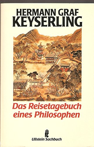 Das Reisetagebuch eines Philosophen: Keyserling, Hermann