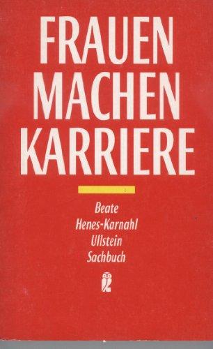 9783548347653: Frauen machen karriere (Ullstein Sachbuch) (German Edition)