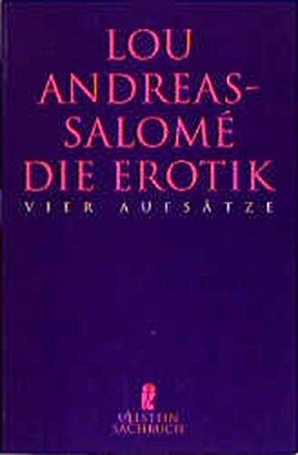 Die Erotik. Vier Aufsätze. ( Sachbuch). - Lou Andreas-Salome