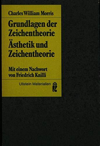 9783548350066: Grundlagen der Zeichentheorie. �sthetik und Zeichentheorie.