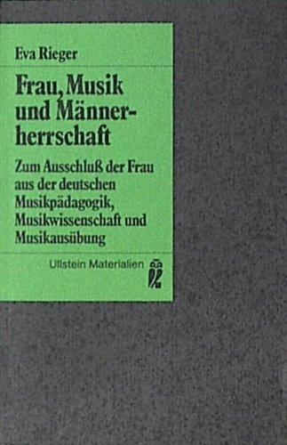 9783548350998: Frau, Musik und Männerherrschaft