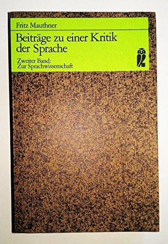 Beiträge zu einer Kritik der Sprache II.: Mauthner, Fritz