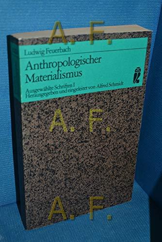 Anthropologischer Materialismus: Feuerbach, Ludwig