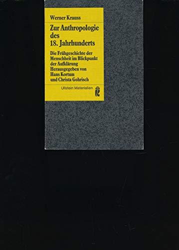 9783548352480: Zur Anthropologie des 18. Jahrhunderts. Die Frühgeschichte der Menschheit im Blickpunkt der Aufklärung