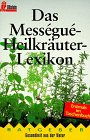 9783548353708: Das Mességué Heilkräuter Lexikon