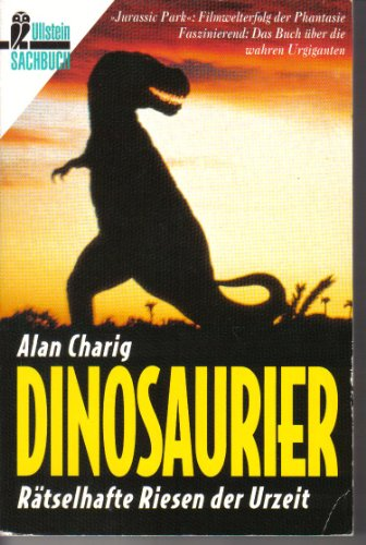 9783548353852: Dinosaurier. Rätselhafte Riesen der Urzeit