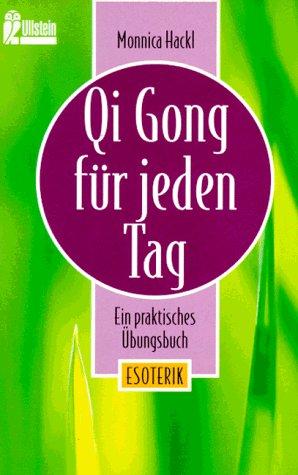 9783548356303: Qi Gong für jeden Tag. Ein praktisches Übungsbuch