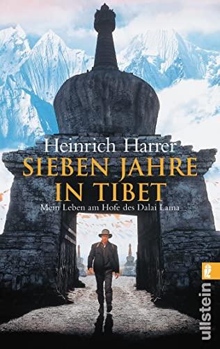 Sieben Jahre in Tibet - Mein Leben am Hofe des Dalai Lamas - Harrer, Heinrich;