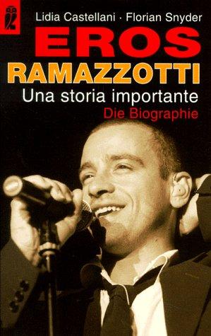 9783548358260: Eros Ramazotti - Die Biographie