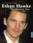 9783548358406: Ethan Hawke. The Hottest Star.