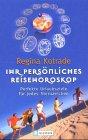 Ihr persönliches Reisehoroskop: Regina Kotrade