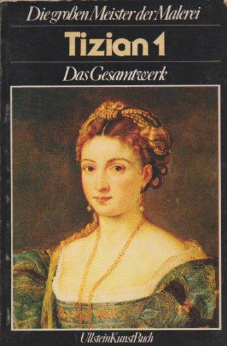 9783548360171: Tizian I. Das Gesamtwerk.