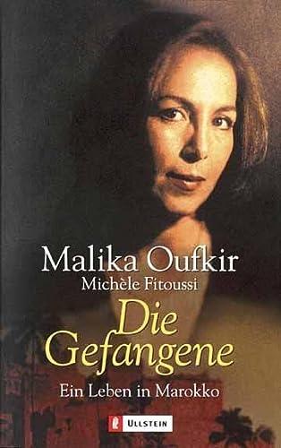 Stock image for Die Gefangene. Ein Leben in Marokko. for sale by Pro Quo Books