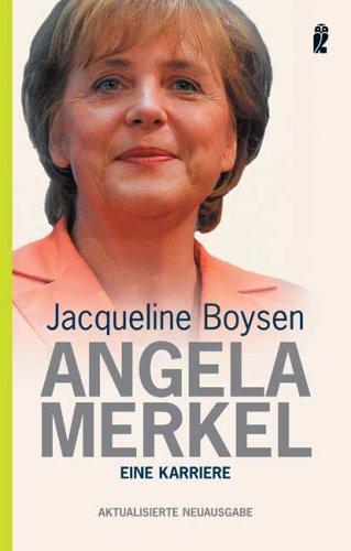 Angela Merkel: Eine deutsch-deutsche Biographie (Ullstein) - Boysen, Jacqueline