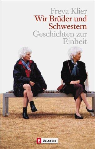 9783548363387: Wir Brder und Schwestern : Geschichten zur Einheit.