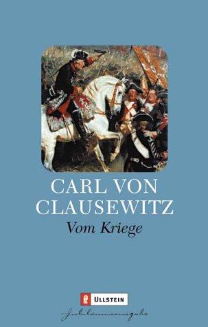 Vom Kriege: Clausewitz, Carl Von