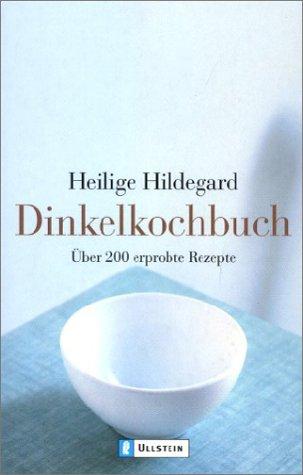 9783548364179: Dinkelkochbuch. Über 200 erprobte Rezepte.