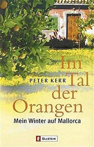 9783548364322: Im Tal der Orangen: Mein Winter auf Mallorca