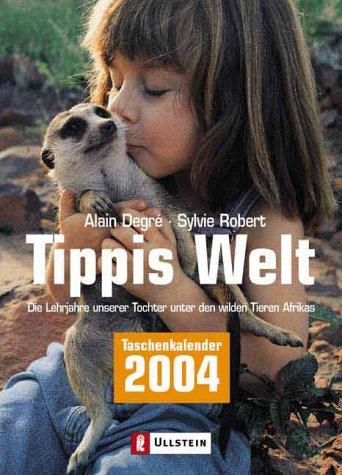 9783548364643: Tippis Welt. Taschenkalender 2004.