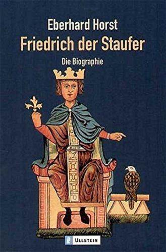 9783548364773: Friedrich der Staufer: Die Biographie