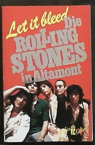 9783548365077: Let It Blled Die Rolling Stones in Altamont