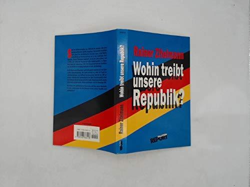 9783548366418: Wohin treibt unsere Republik?